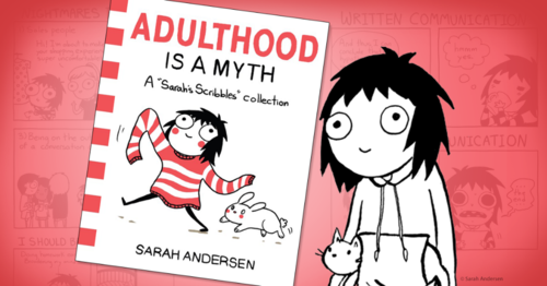 Adulthood is a myth by Sarah's Scribbles